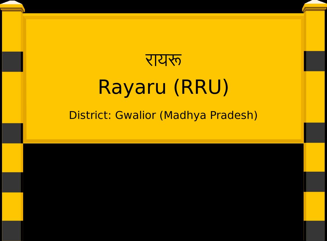 Rayaru (RRU) Railway Station
