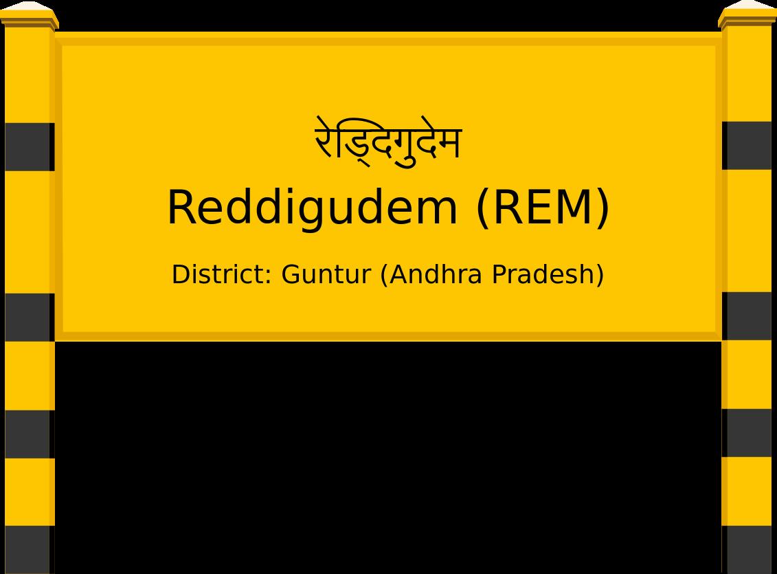 Reddigudem (REM) Railway Station