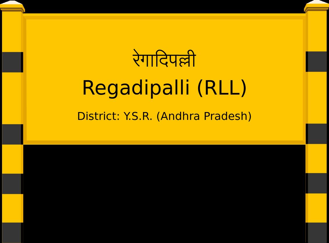 Regadipalli (RLL) Railway Station