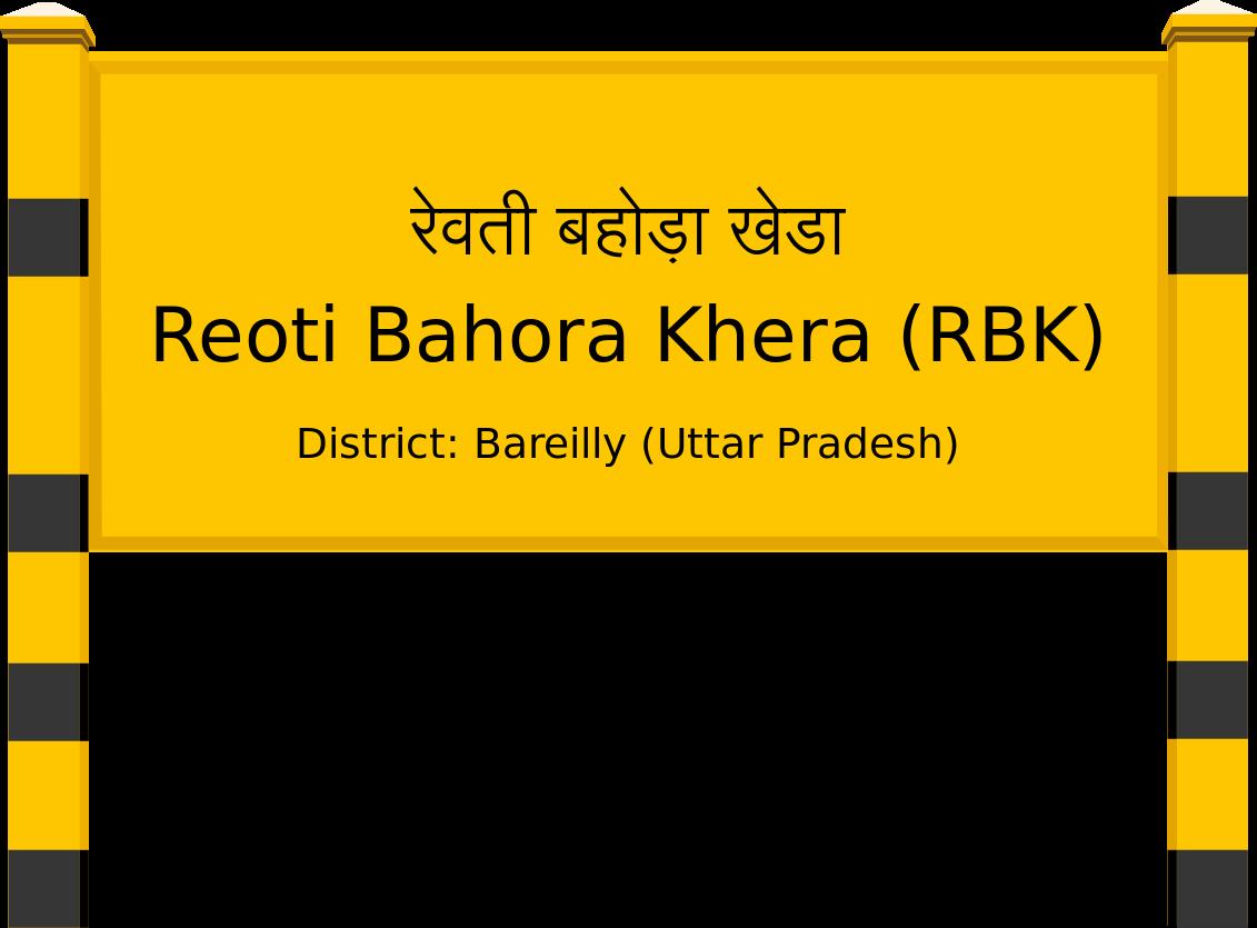 Reoti Bahora Khera (RBK) Railway Station