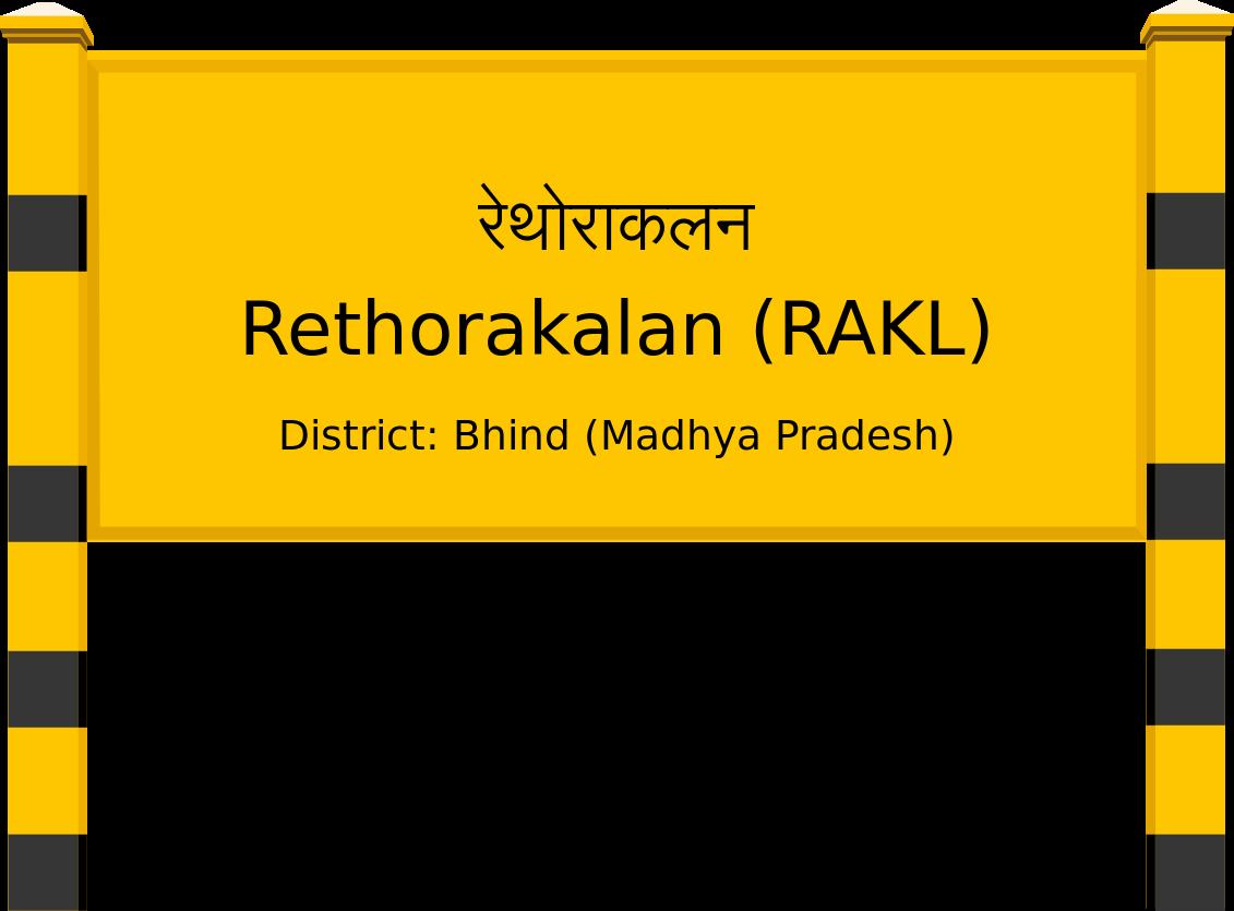 Rethorakalan (RAKL) Railway Station