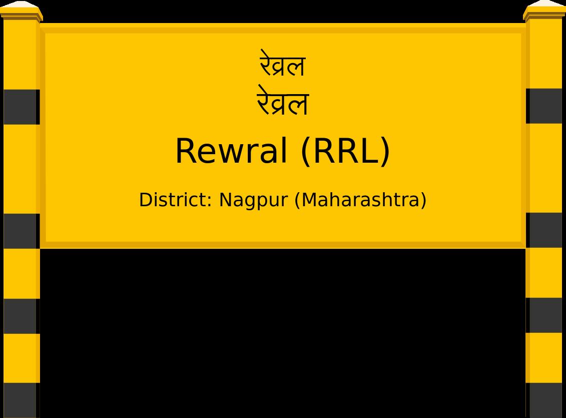 Rewral (RRL) Railway Station