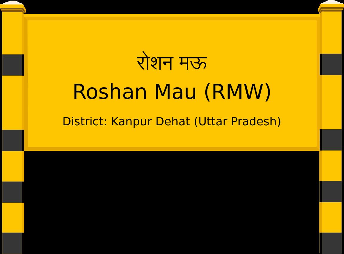 Roshan Mau (RMW) Railway Station