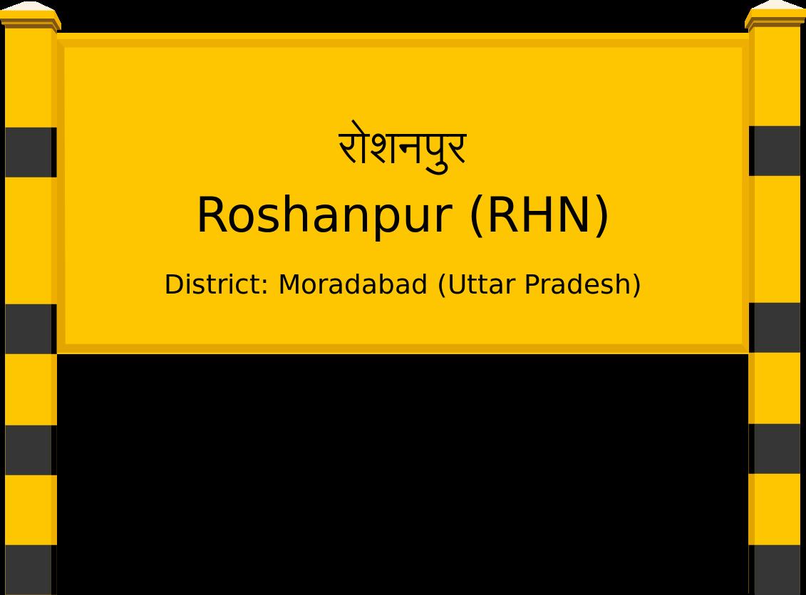 Roshanpur (RHN) Railway Station