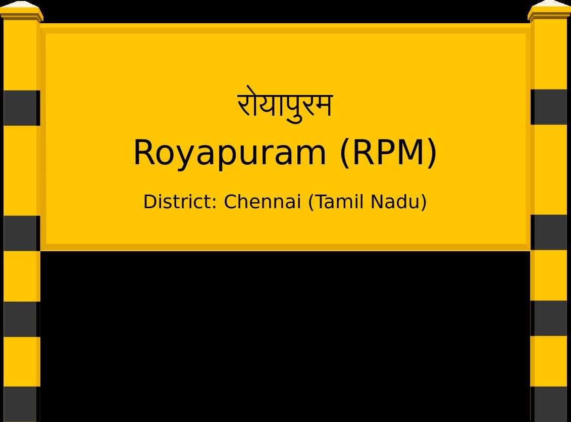 Royapuram (RPM) Railway Station