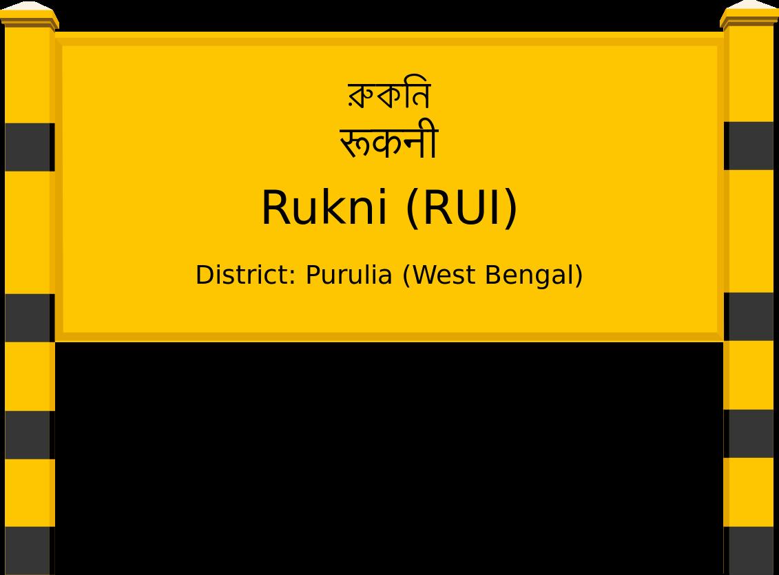 Rukni (RUI) Railway Station