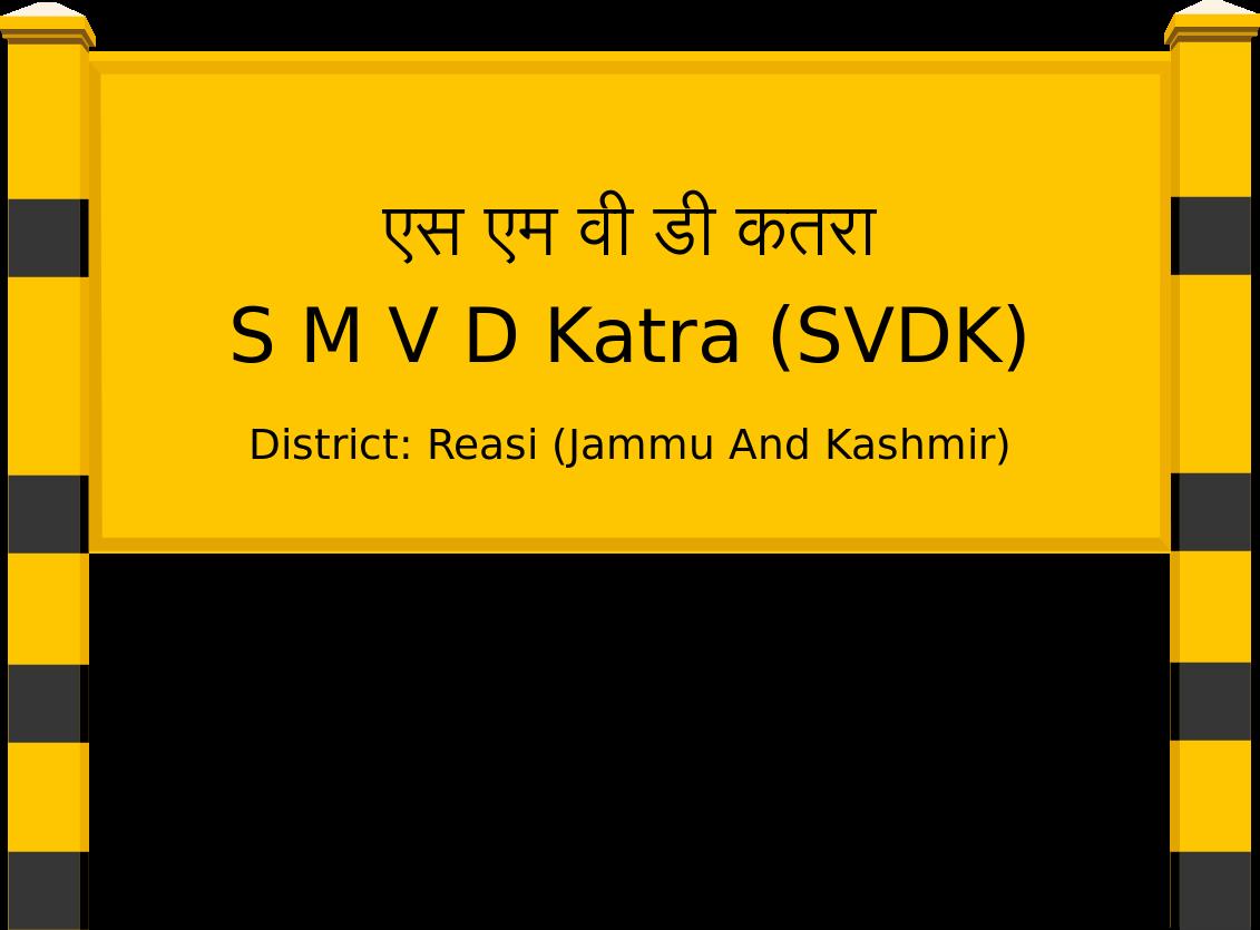 S M V D Katra (SVDK) Railway Station
