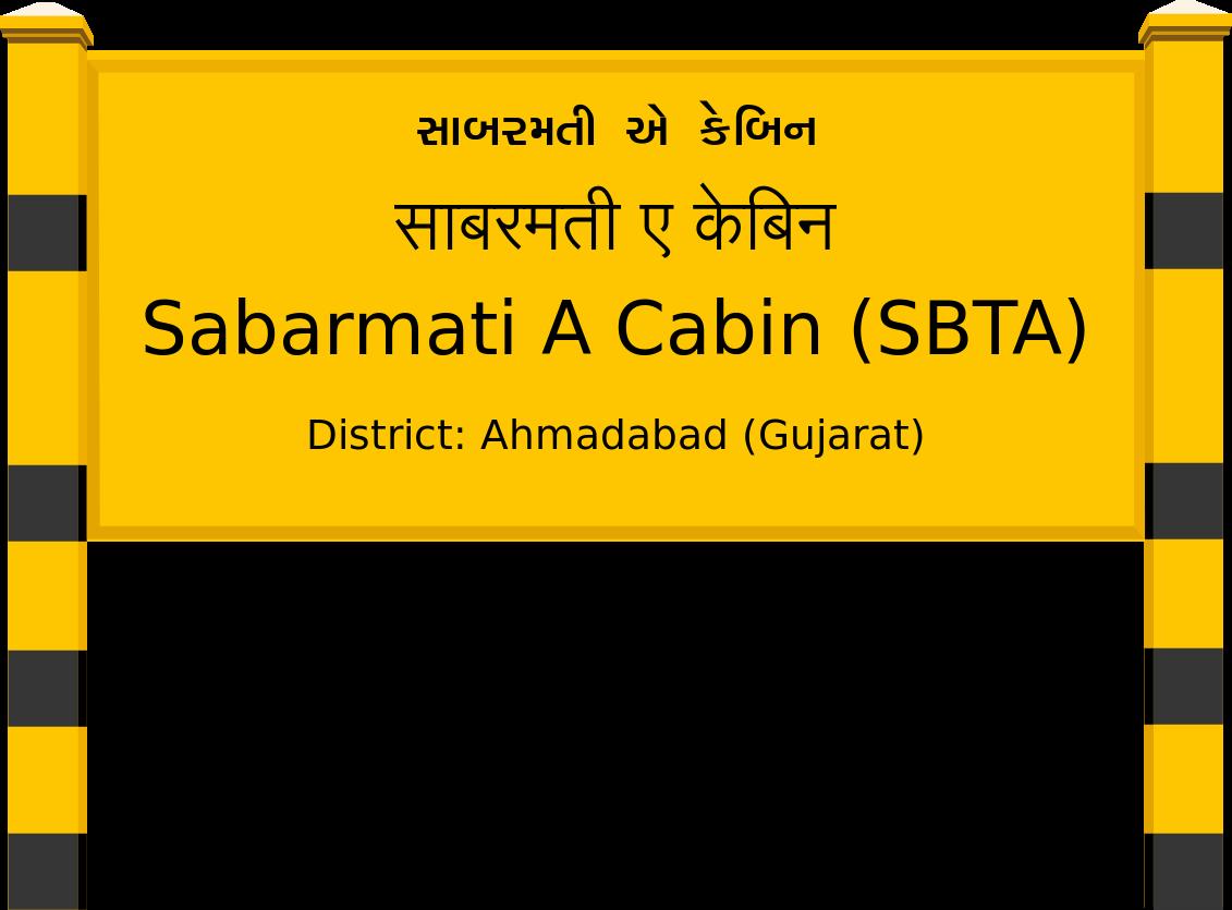 Sabarmati A Cabin (SBTA) Railway Station