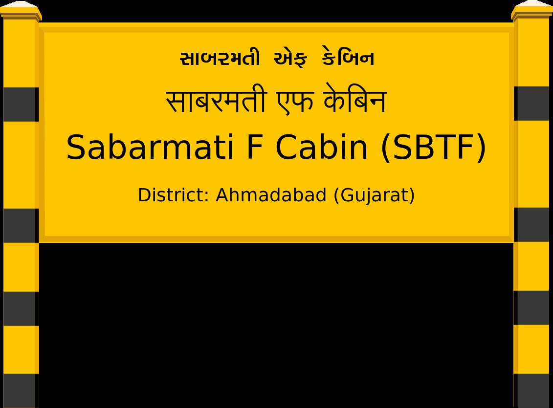 Sabarmati F Cabin (SBTF) Railway Station