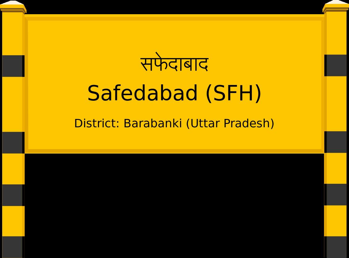 Safedabad (SFH) Railway Station