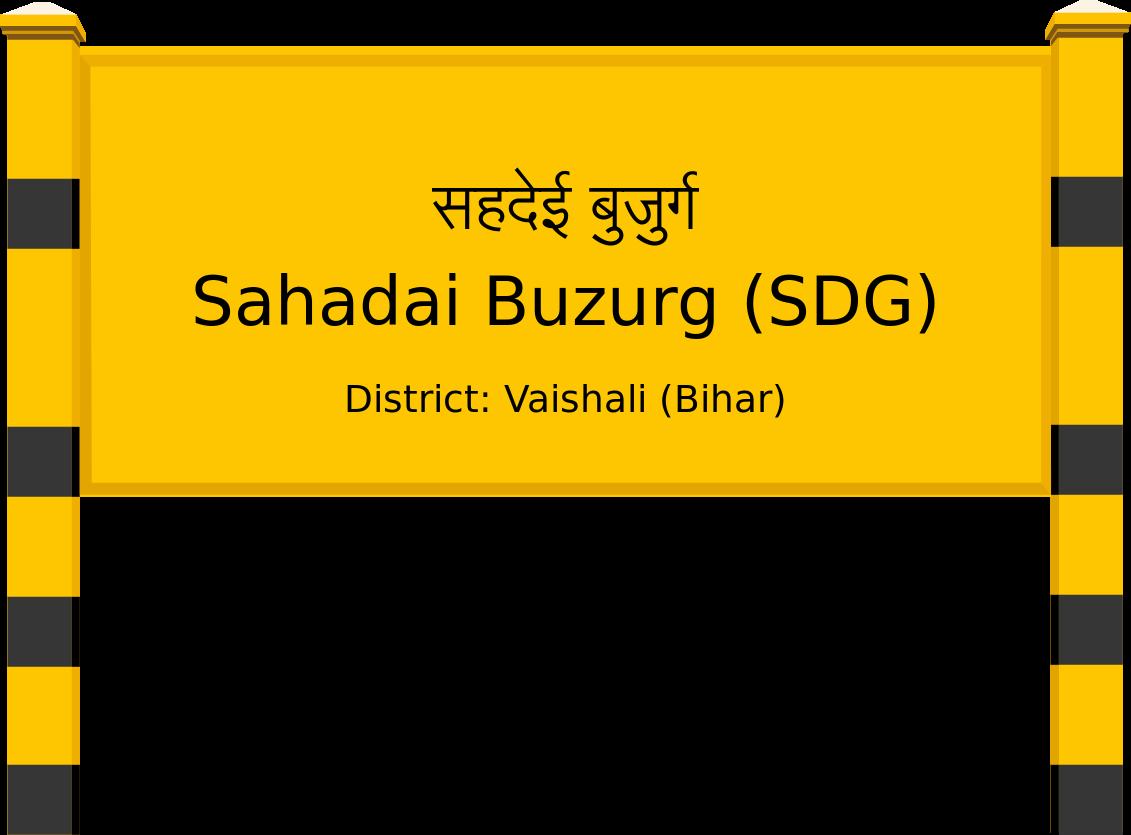 Sahadai Buzurg (SDG) Railway Station