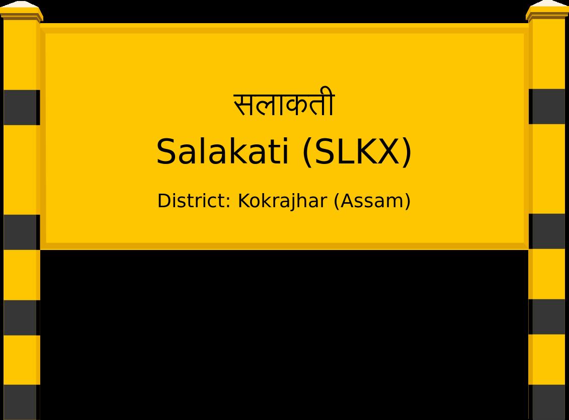 Salakati (SLKX) Railway Station
