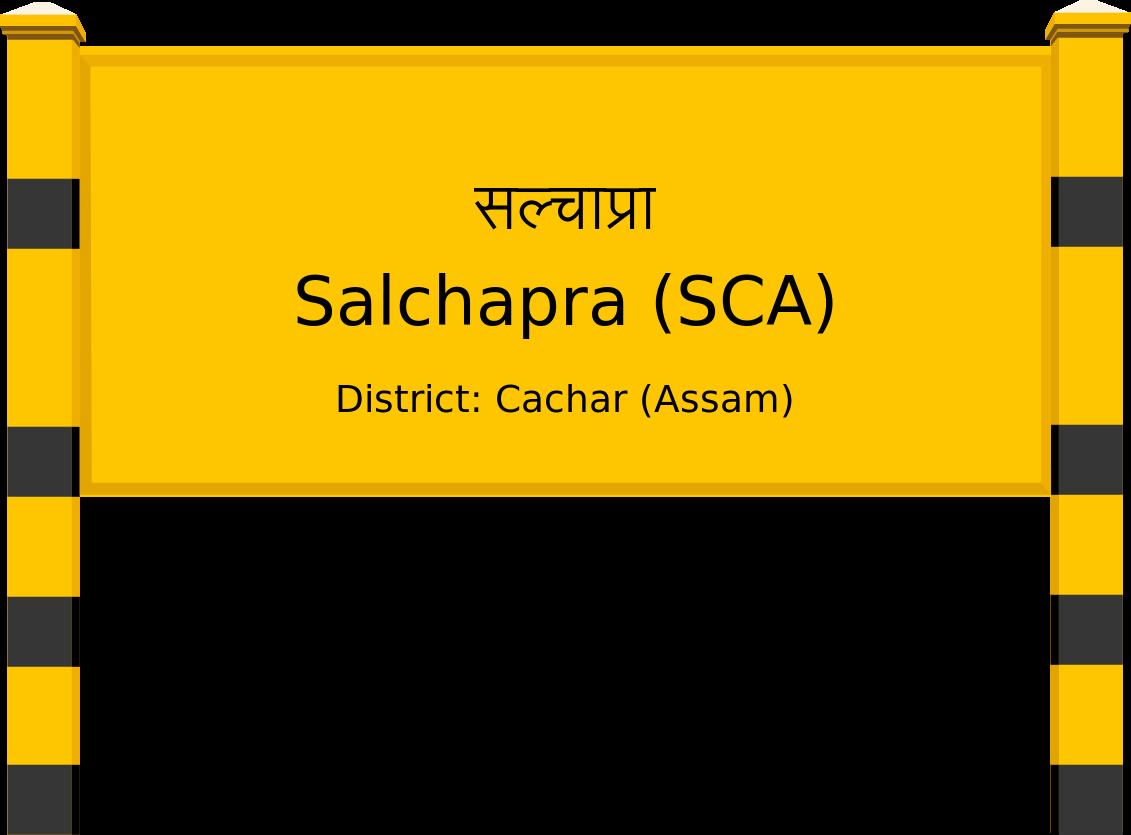 Salchapra (SCA) Railway Station