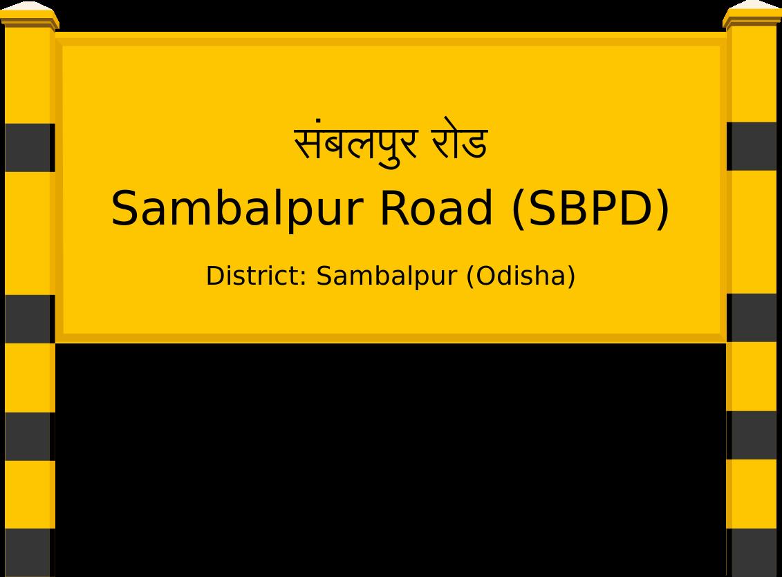 Sambalpur Road (SBPD) Railway Station