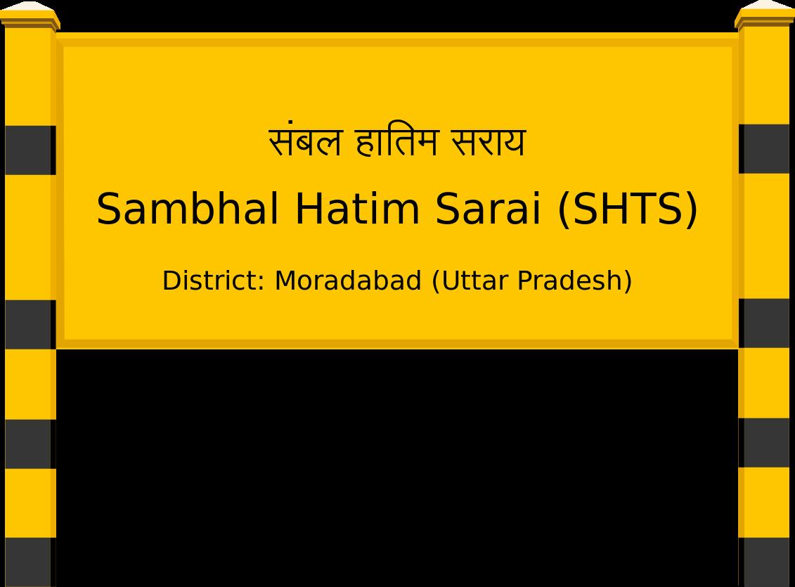 Sambhal Hatim Sarai (SHTS) Railway Station