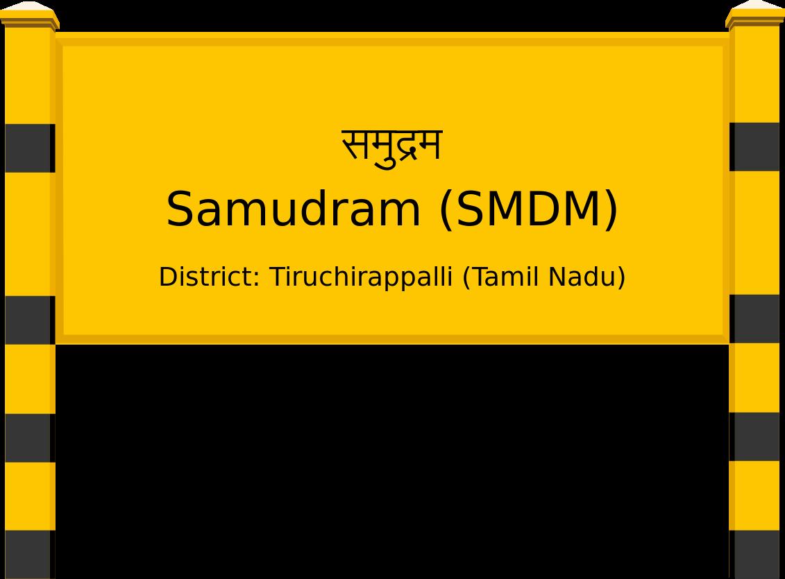 Samudram (SMDM) Railway Station