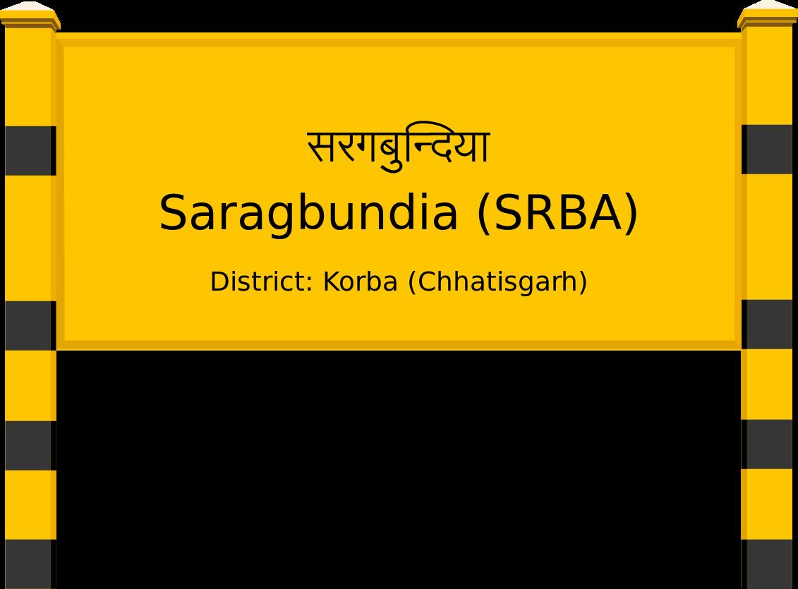Saragbundia (SRBA) Railway Station