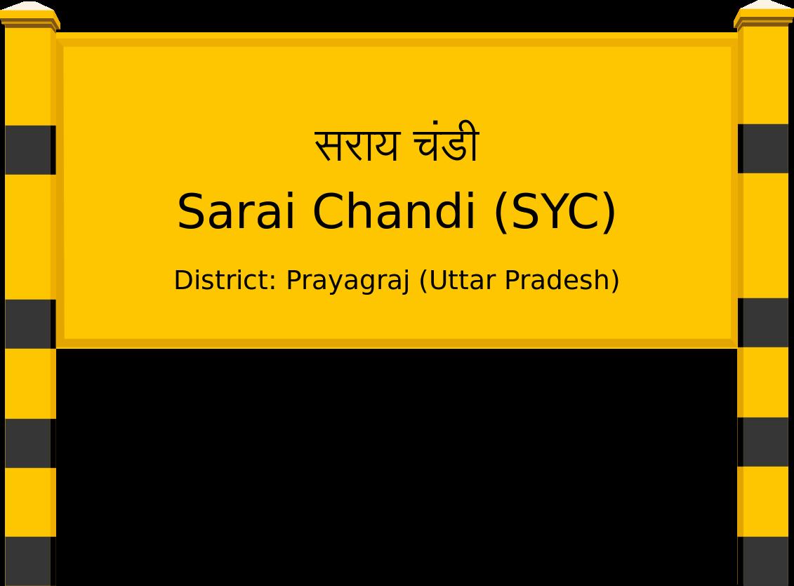 Sarai Chandi (SYC) Railway Station