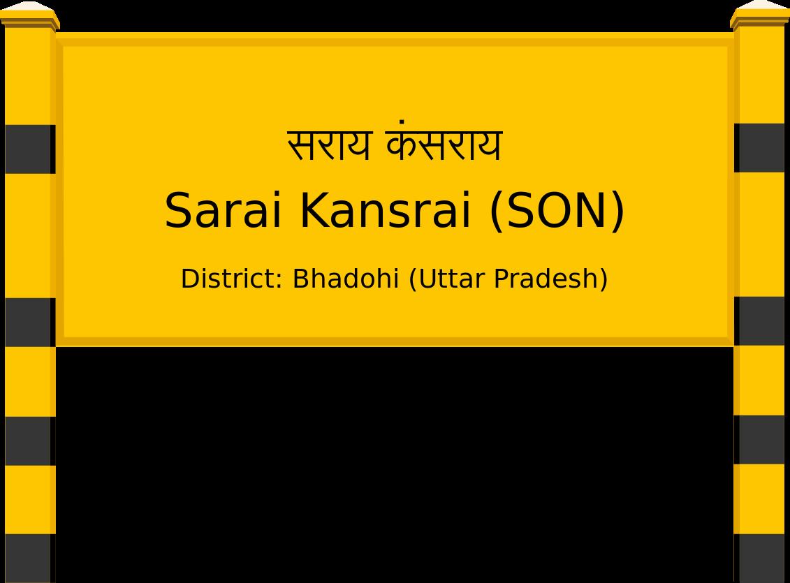 Sarai Kansrai (SON) Railway Station