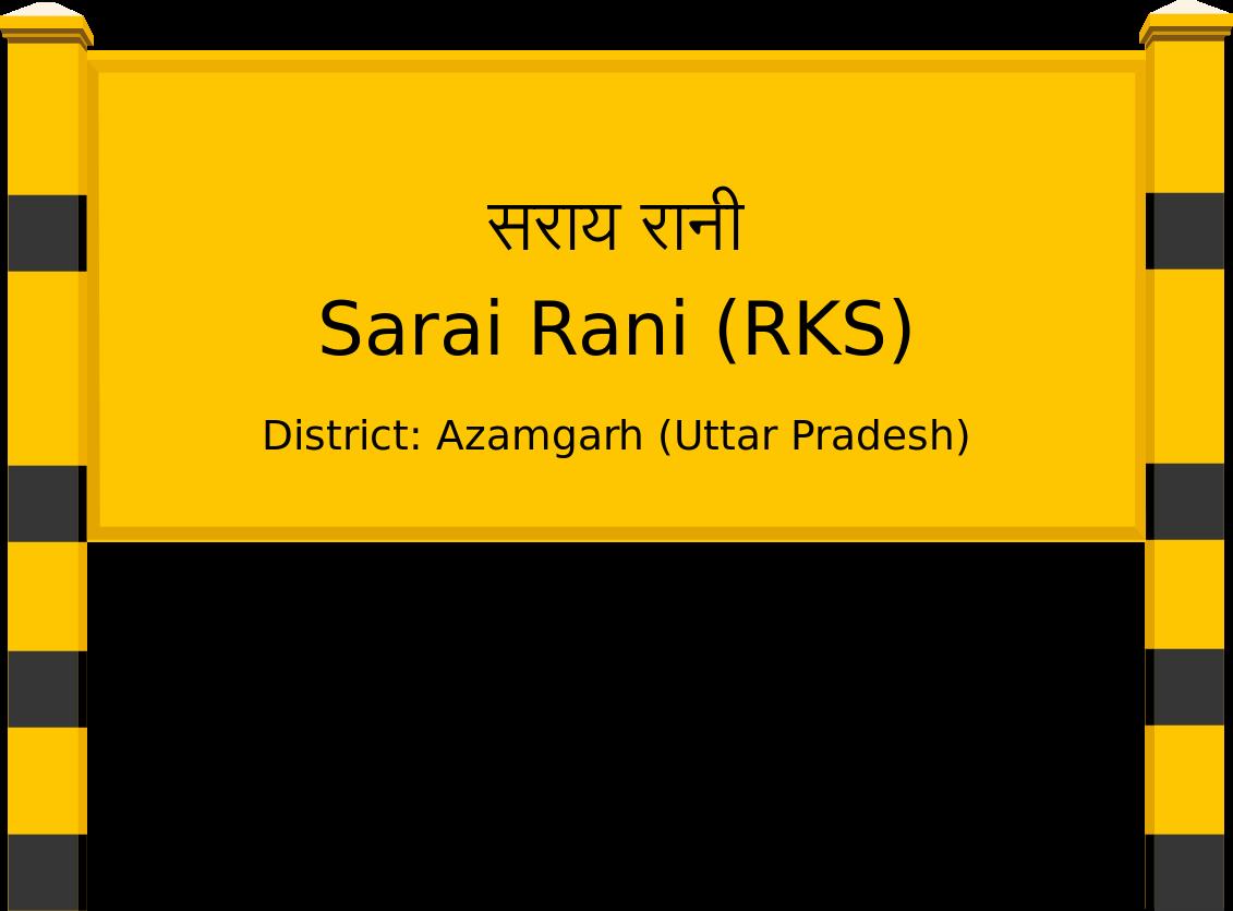 Sarai Rani (RKS) Railway Station
