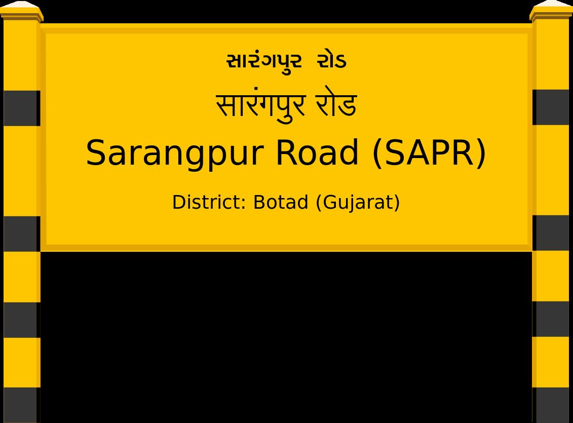 Sarangpur Road (SAPR) Railway Station