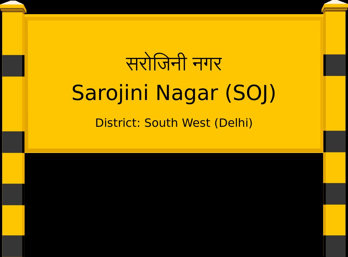 Sarojini Nagar (SOJ) Railway Station