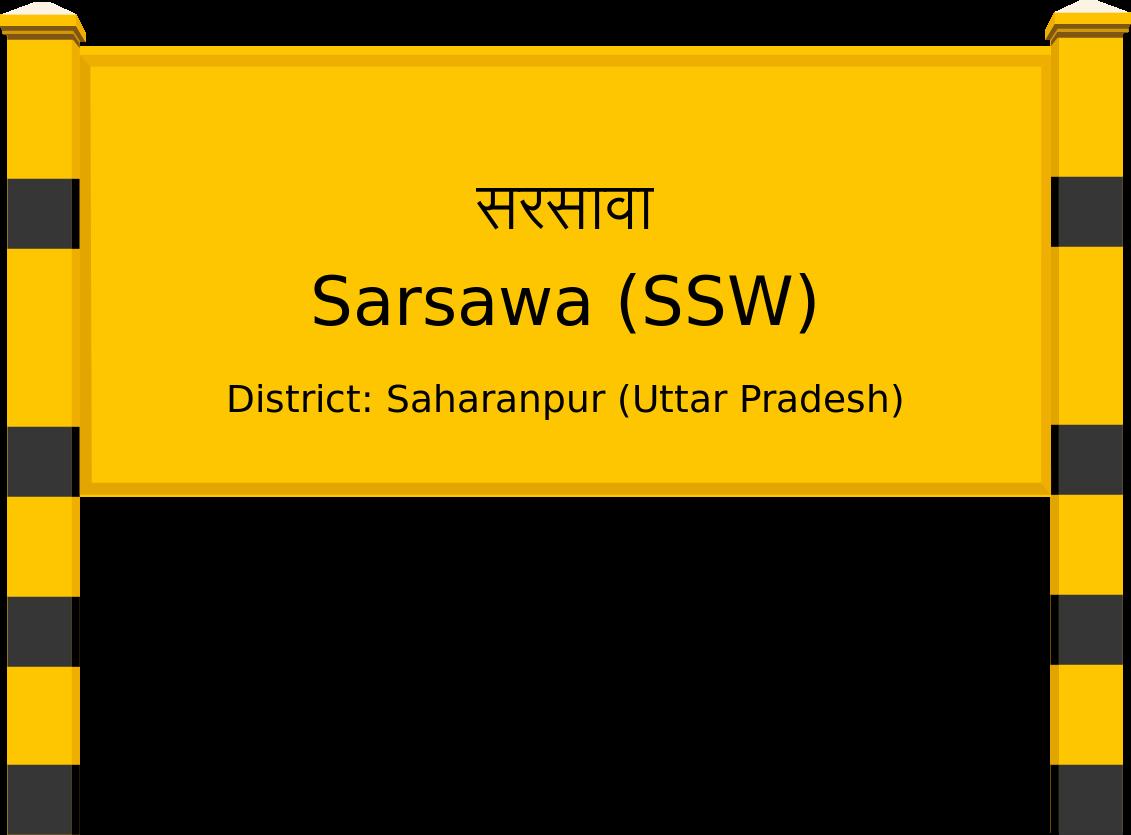 Sarsawa (SSW) Railway Station