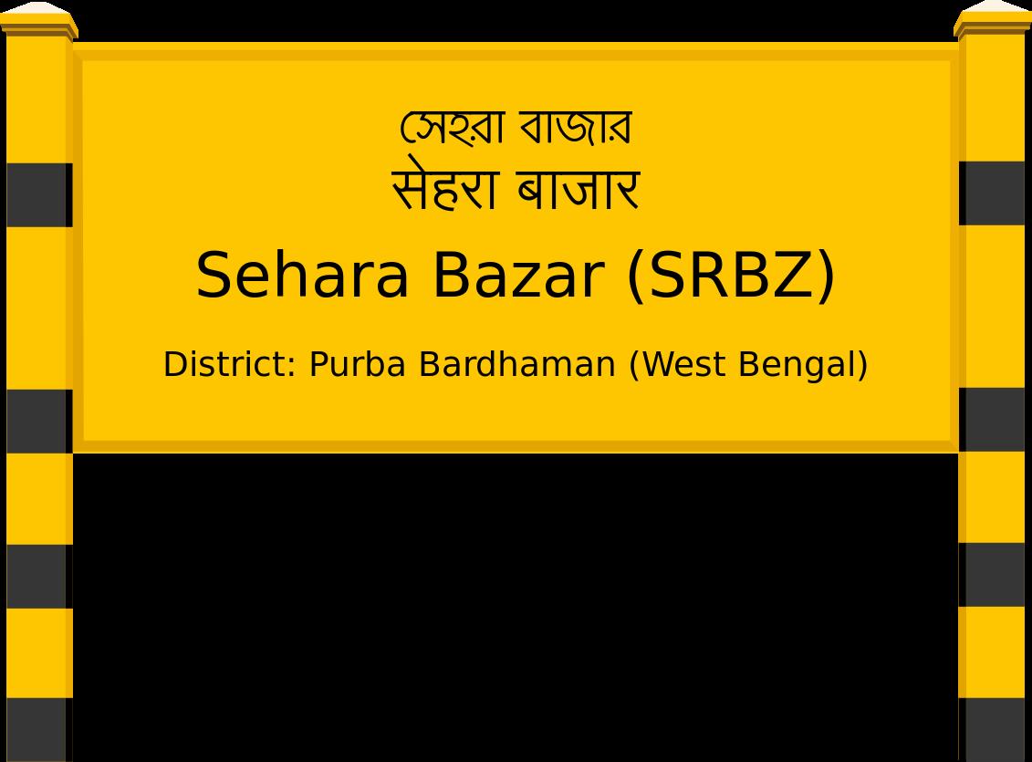 Sehara Bazar (SRBZ) Railway Station