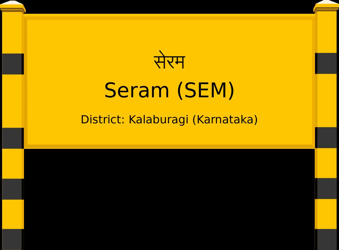 Seram (SEM) Railway Station