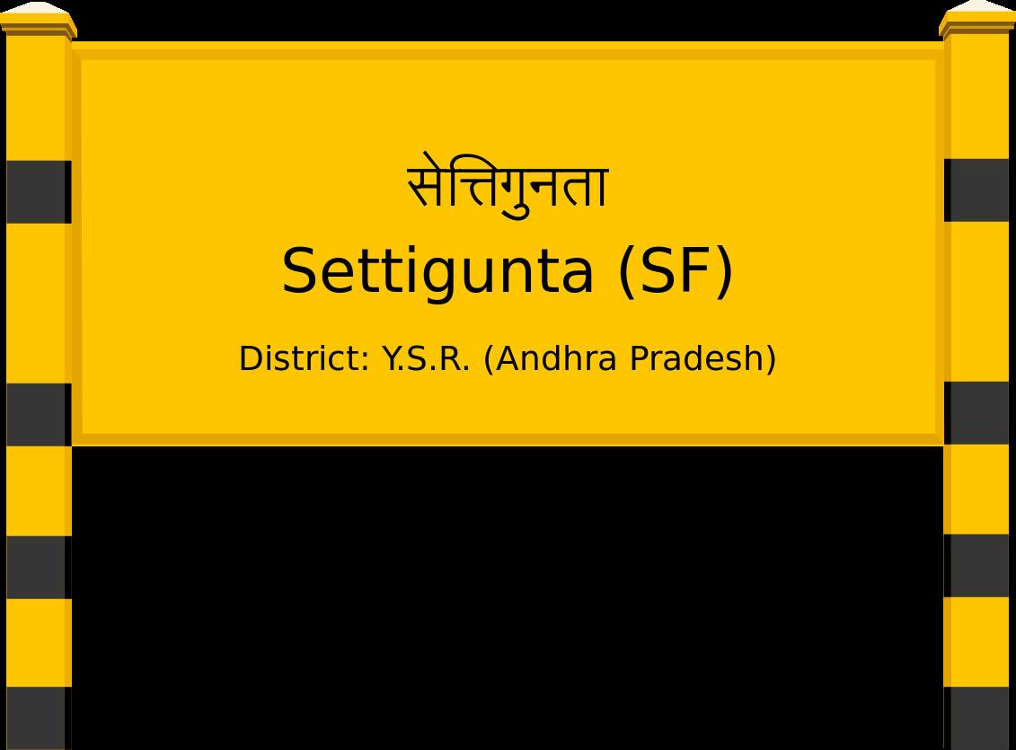 Settigunta (SF) Railway Station