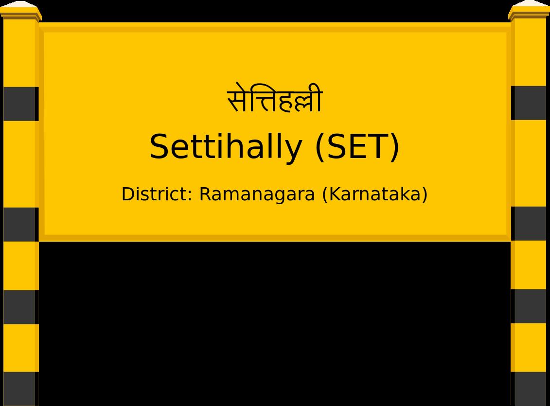 Settihally (SET) Railway Station