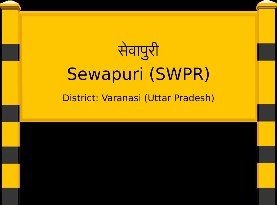 Sewapuri (SWPR) Railway Station