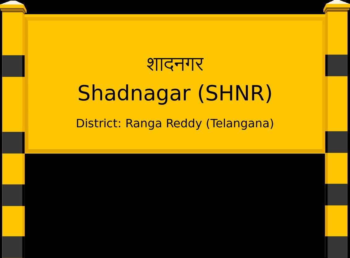 Shadnagar (SHNR) Railway Station