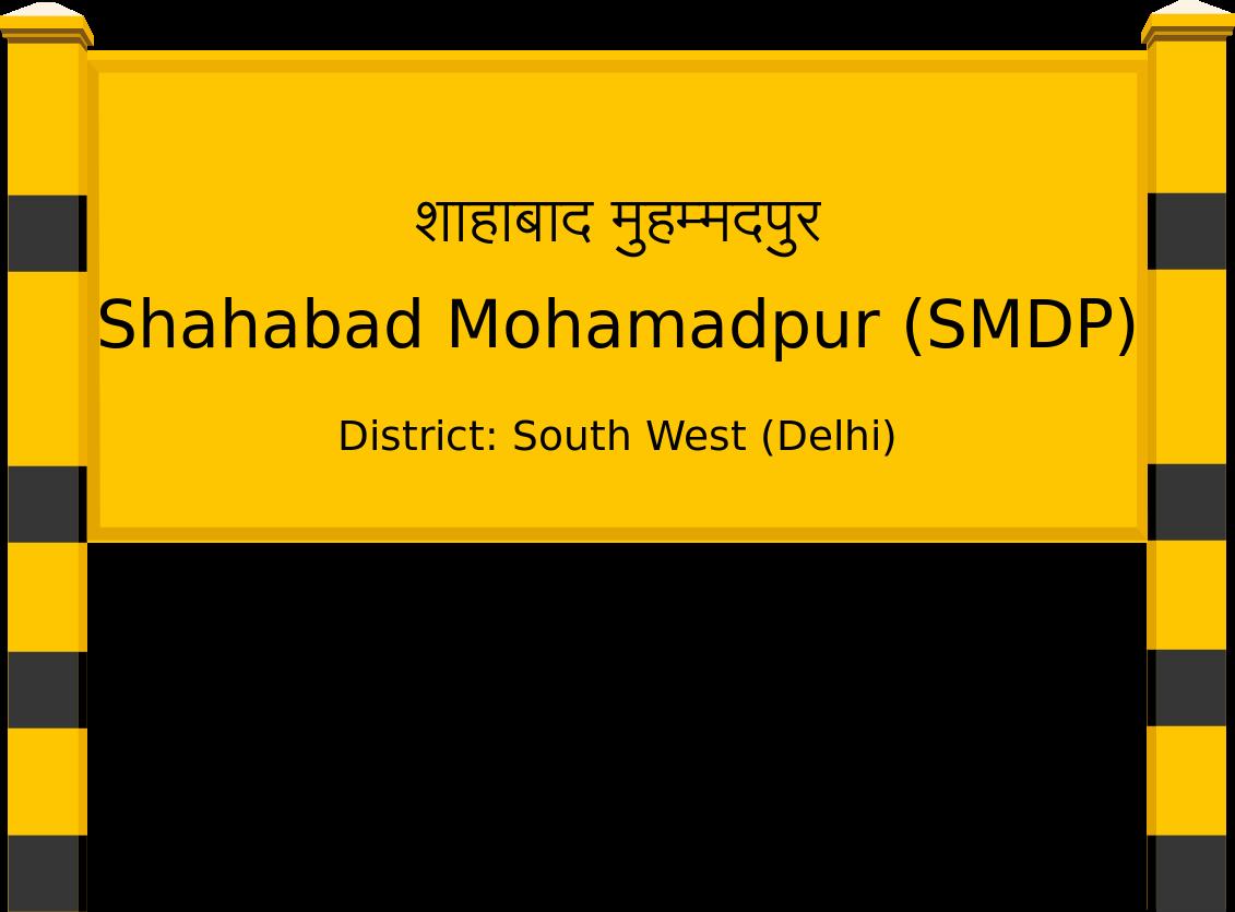 Shahabad Mohamadpur (SMDP) Railway Station