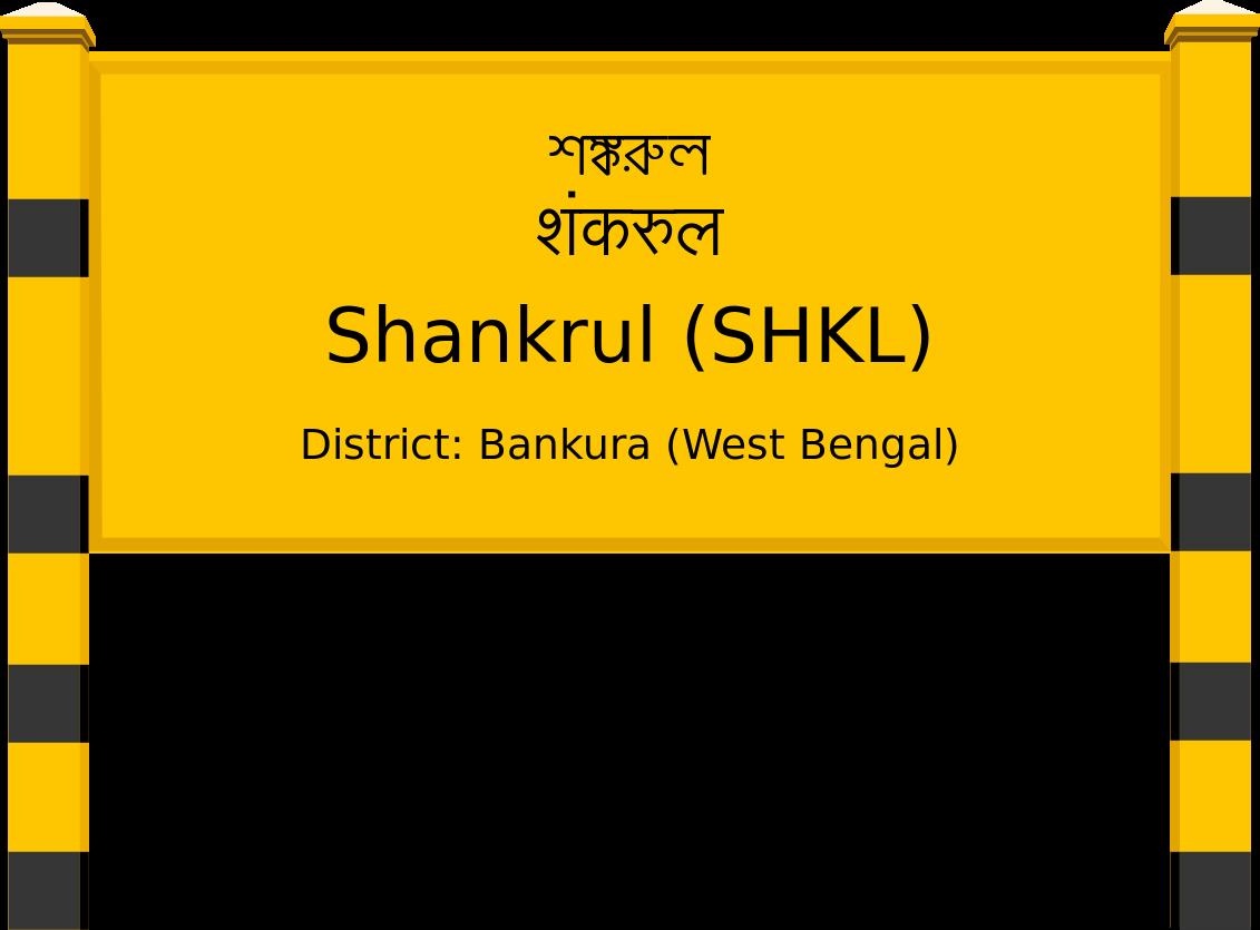 Shankrul (SHKL) Railway Station