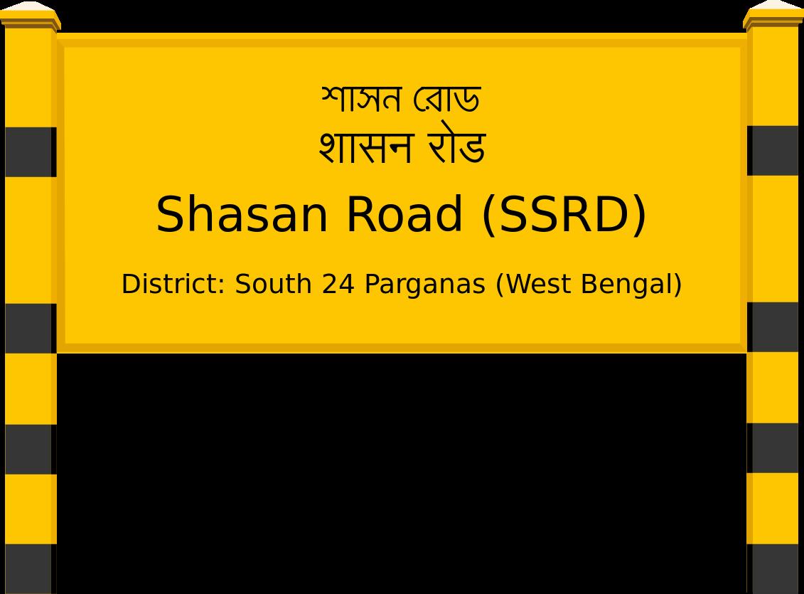 Shasan Road (SSRD) Railway Station