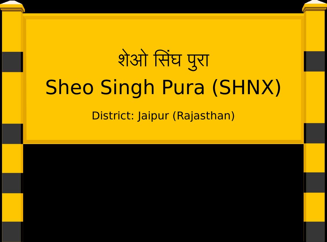 Sheo Singh Pura (SHNX) Railway Station