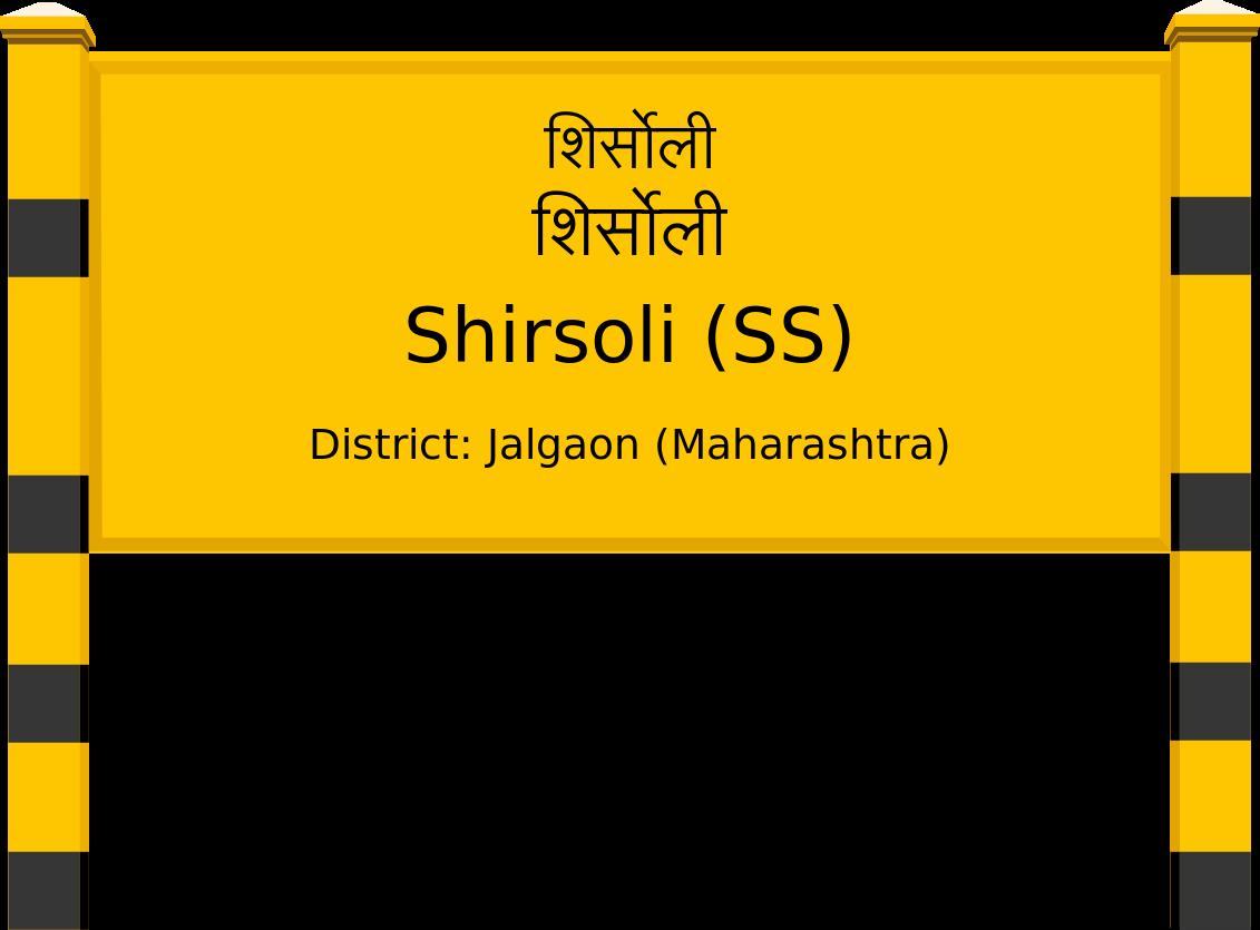Shirsoli (SS) Railway Station