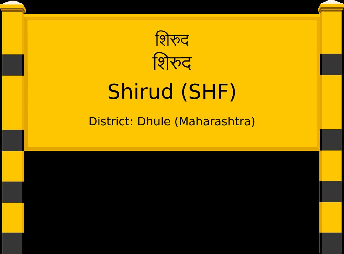 Shirud (SHF) Railway Station