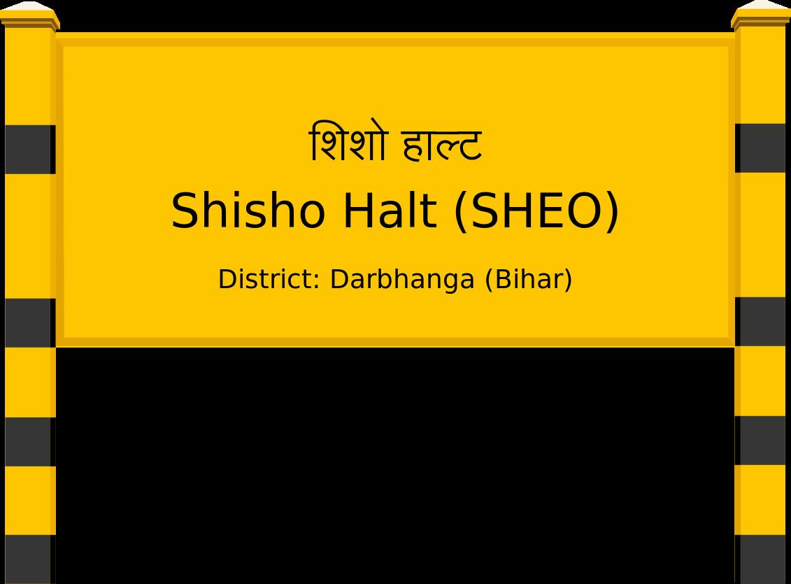 Shisho Halt (SHEO) Railway Station