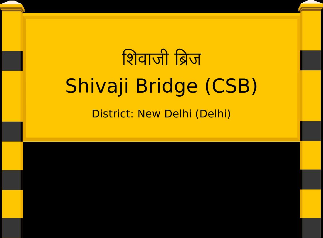 Shivaji Bridge (CSB) Railway Station