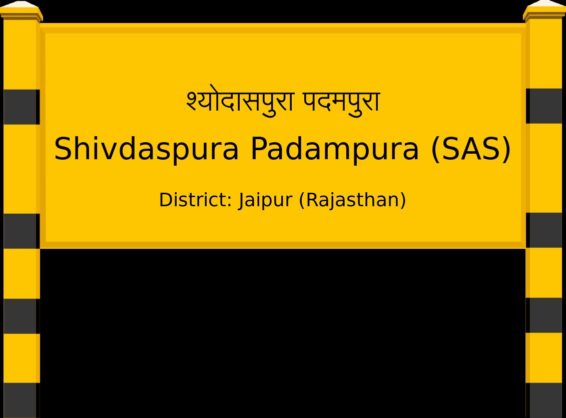 Shivdaspura Padampura (SAS) Railway Station