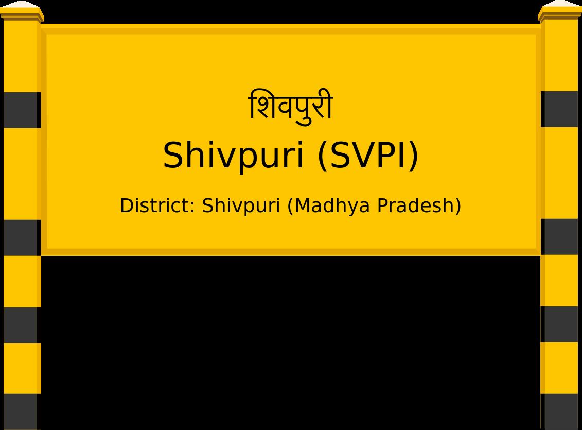Shivpuri (SVPI) Railway Station