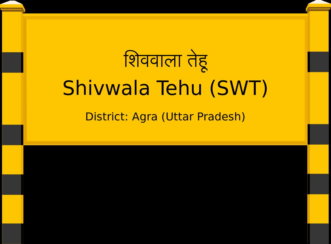 Shivwala Tehu (SWT) Railway Station