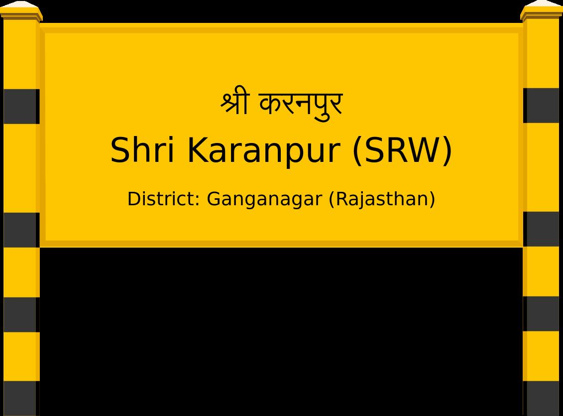 Shri Karanpur (SRW) Railway Station