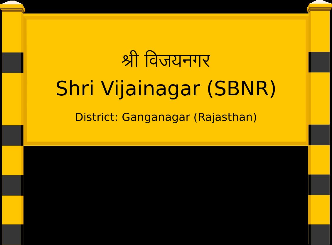 Shri Vijainagar (SBNR) Railway Station
