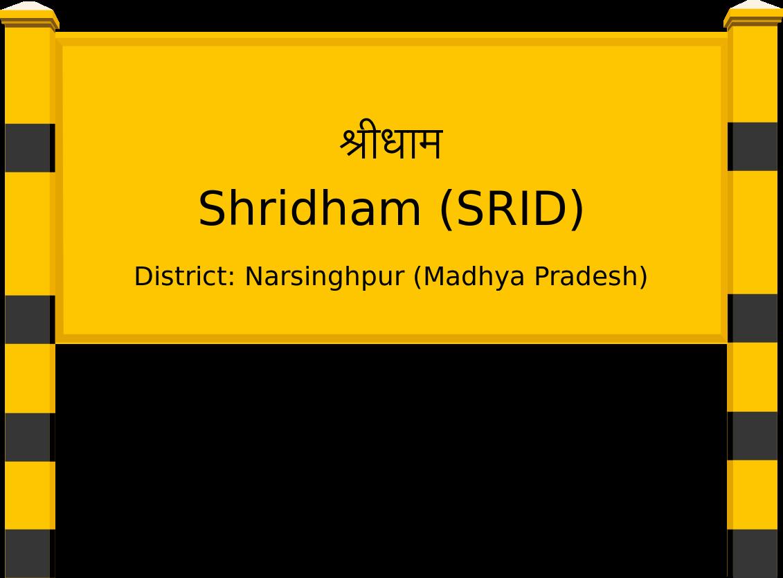 Shridham (SRID) Railway Station