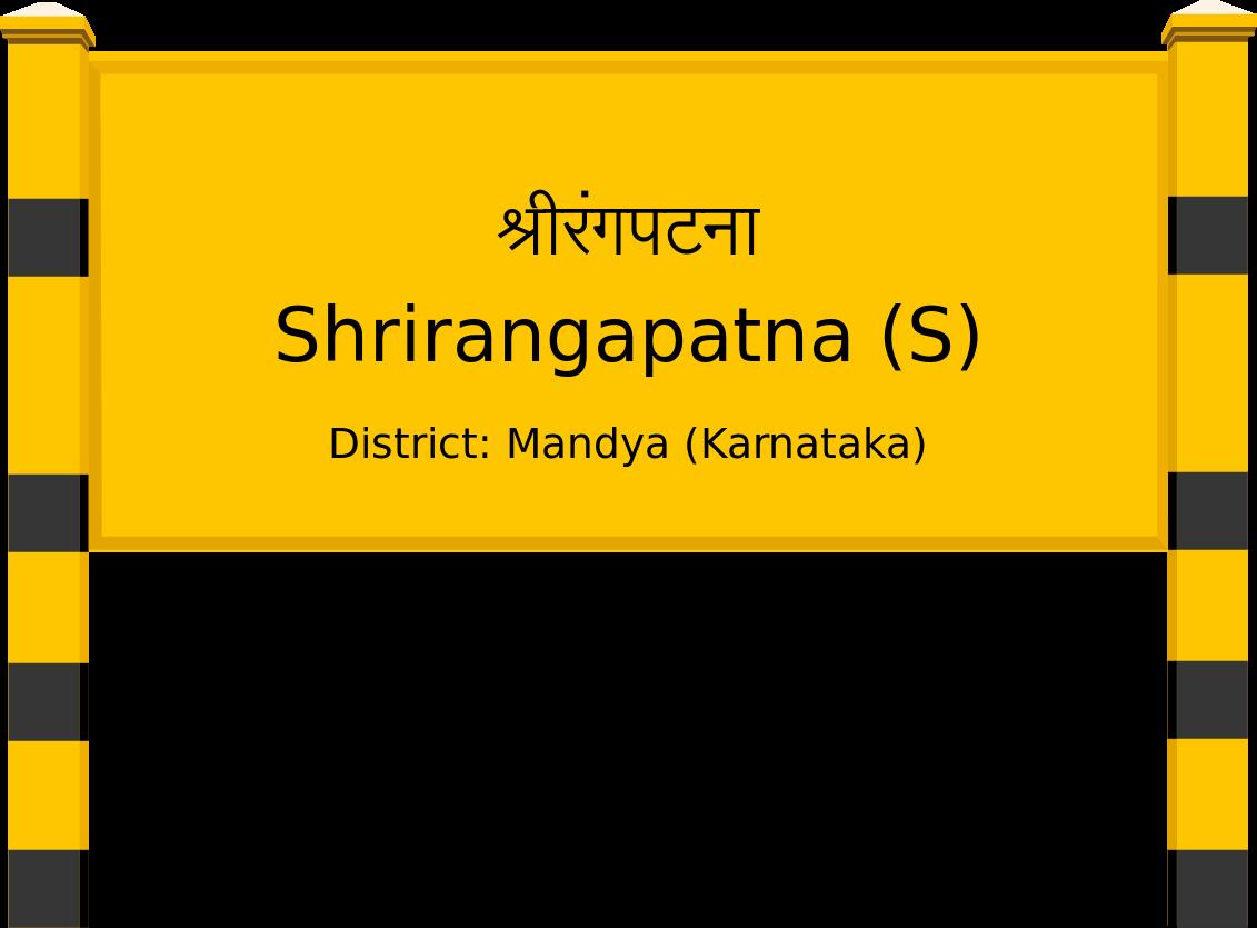 Shrirangapatna (S) Railway Station