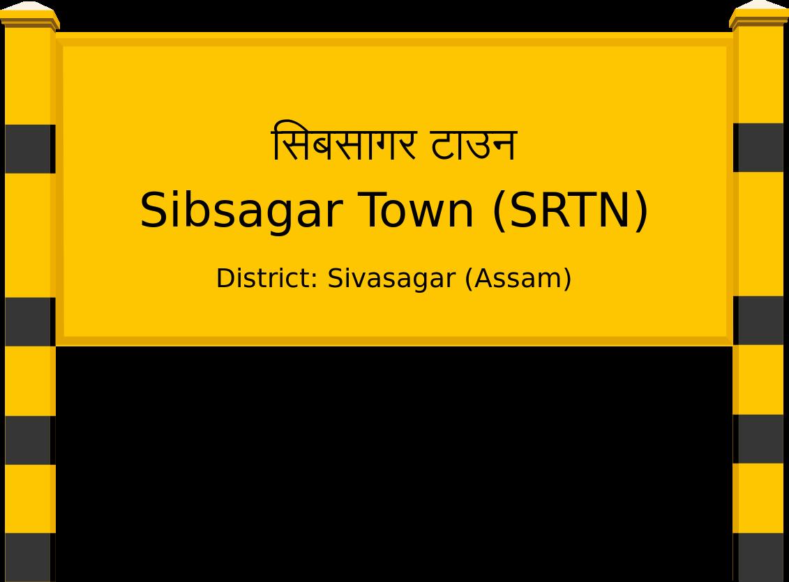 Sibsagar Town (SRTN) Railway Station