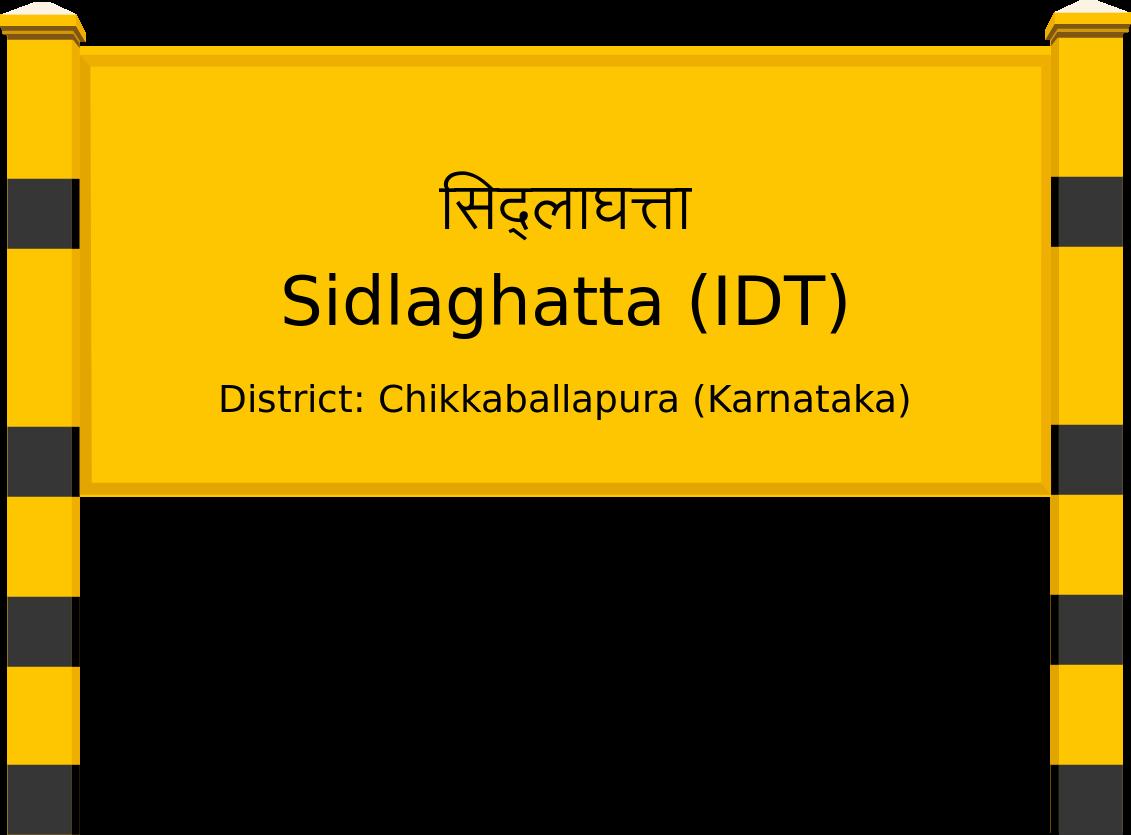 Sidlaghatta (IDT) Railway Station